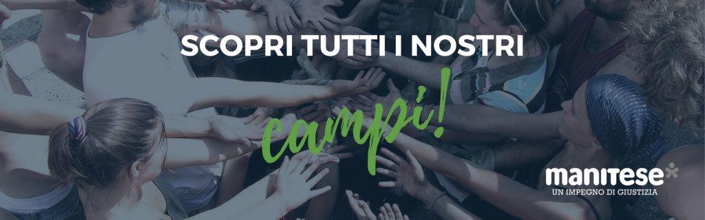 Scopri tutti i nostri campi Italia Mani Tese 2018 (2)